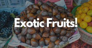 Vietnamese exotic fruit